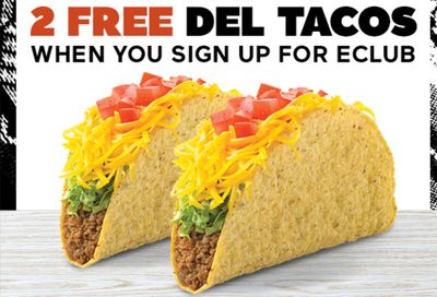 Newly Join the Del Taco EClub or Download the Del Taco App and Receive 2 Free Del Tacos with Purchase