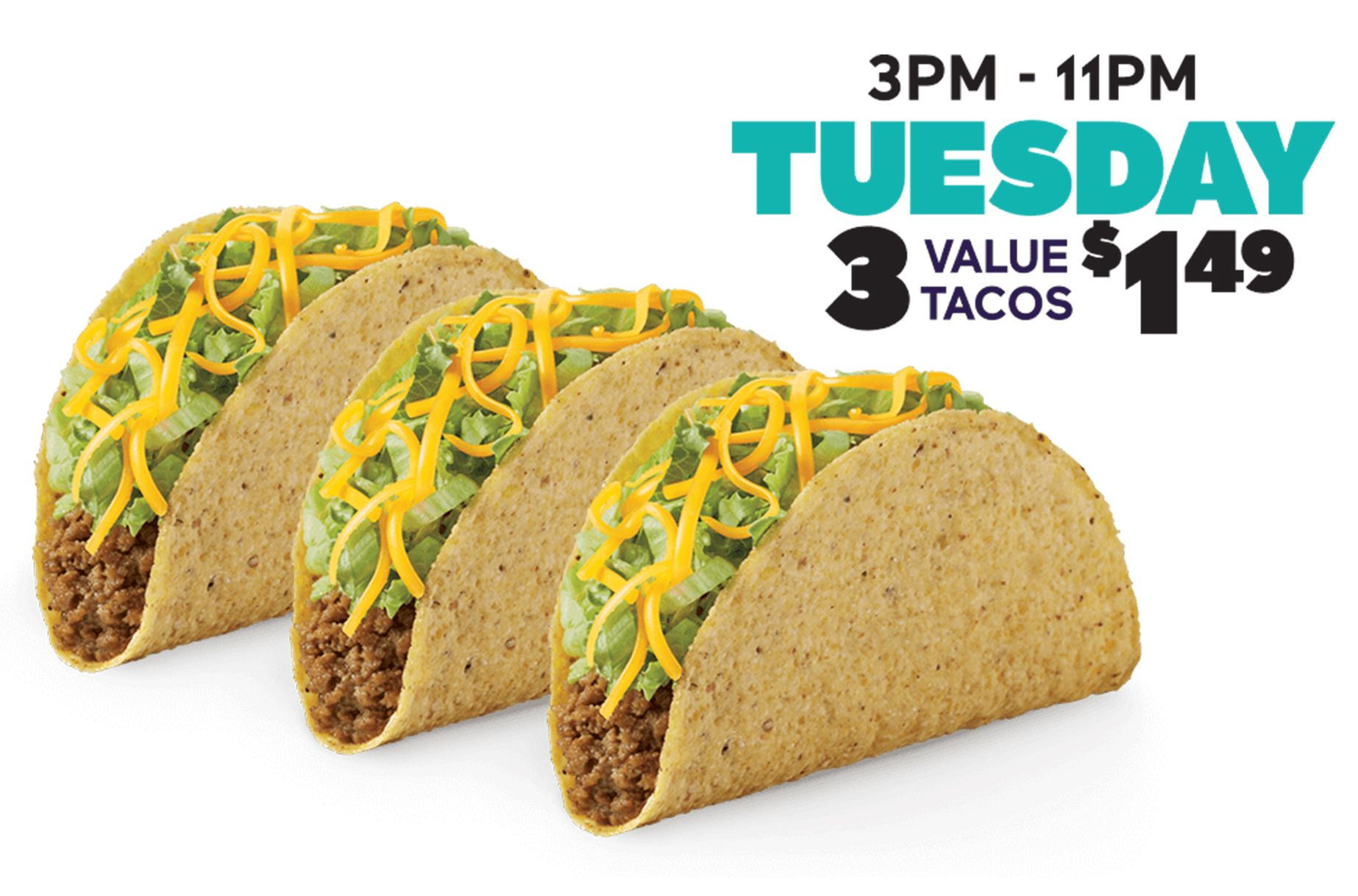 Every Tuesday from 3 to 11 pm Get 3 Value Tacos for $1.49 at Participating Del Taco Restaurants