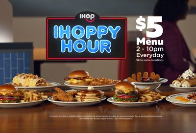 Limited Time Only $5 IHoppy Hour from 2 - 10 pm Daily at IHOP